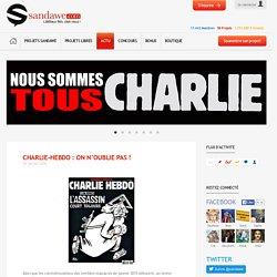 Charlie-Hebdo : on n'oublie pas ! - Sandawe