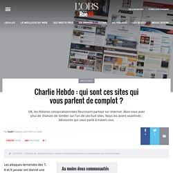 Charlie Hebdo: qui sont ces sites qui vous parlent de complot?