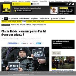 Charlie Hebdo : comment parler d'un tel drame aux enfants ?