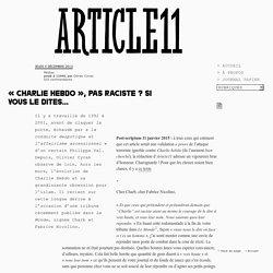Charlie Hebdo », pas raciste ? Si vous le dites… - Olivier Cyran