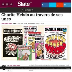 Charlie Hebdo au travers de ses unes