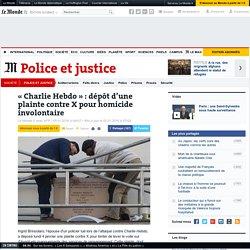 «Charlie Hebdo»: dépôt d'une plainte contre X pour homicide involontaire