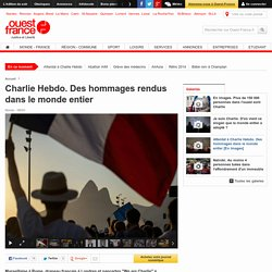 Charlie Hebdo. Des hommages rendus dans le monde entier