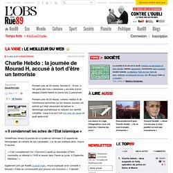 Charlie Hebdo: la journée de Mourad H, accusé à tort d'être un terroriste - Rue89 - L'Obs
