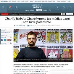 Charlie Hebdo: Charb lynche les médias dans son livre posthume