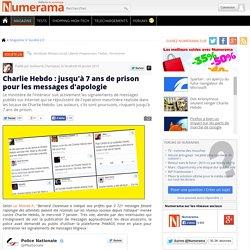 Charlie Hebdo : jusqu'à 7 ans de prison pour les messages d'apologie