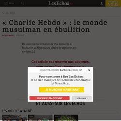 «Charlie Hebdo»: le monde musulman en ébullition, Dernière