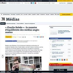 « Charlie Hebdo » : le numéro d'équilibriste des médias anglo-saxons