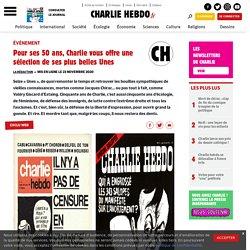 Pour ses 50 ans, Charlie vous offre une sélection de ses plus belles Unes - Charlie Hebdo