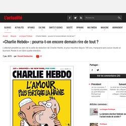 «Charlie Hebdo» : pourra-t-on encore demain rire de tout