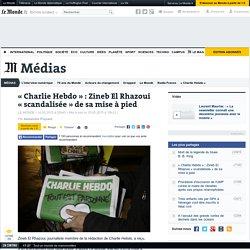 «Charlie Hebdo» : Zineb El Rhazoui «scandalisée» de sa mise à pied