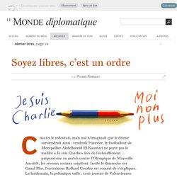 Etre ou ne pas être « Charlie » ?, par Pierre Rimbert (Le Monde diplomatique, février 2015)