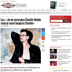 Luz : «Je ne serai plus Charlie Hebdo mais je serai toujours Charlie»