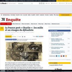 La France post-«Charlie» : les mille et un visages du djihadiste
