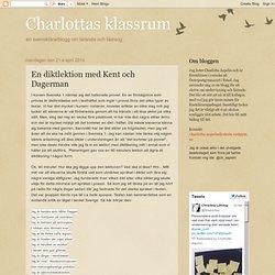Charlottas klassrum: En diktlektion med Kent och Dagerman