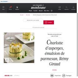 Charlotte d'asperges, émulsion de parmesan, Rémy Giraud - une recette Chef en folie - Cuisine