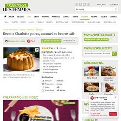 Charlotte poires, caramel au beurre salé : la recette