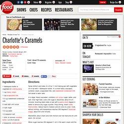 Charlotte's Caramels Recipe :