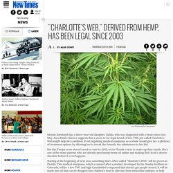 """Charlotte's Web,"" Derived From Hemp, Has Been Legal Since 2003"