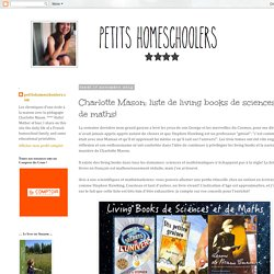 Charlotte Mason: liste de living books de sciences et de maths!