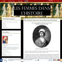 Why Charlotte Corday has t-she murdered Jean-Paul Marat? - Women in the History