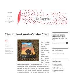 Charlotte et moi – Olivier Clert
