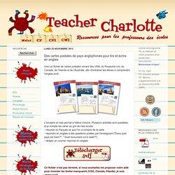 Teacher Charlotte: Des cartes postales de pays anglophones pour lire et écrire en anglais