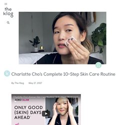 Charlotte Cho's Skincare Routine is Full of Travel-Friendly Products