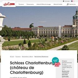Schloss Charlottenburg (château de Charlottenbourg)