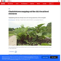 Charlottetown mapping out the city's local food resources