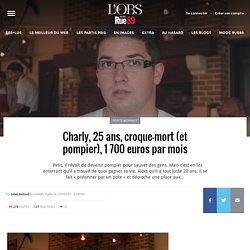 Charly, 25 ans, croque-mort (et pompier), 1 700 euros par mois