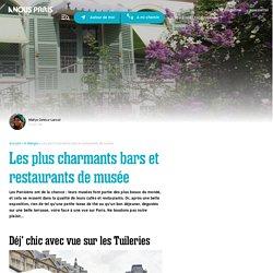 Les plus charmants bars et restaurants de musée à Paris