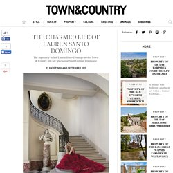 The Charmed Life of Lauren Santo Domingo