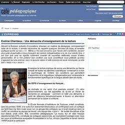 Eveline Charmeux : Une démarche d'enseignement de la lecture