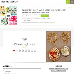 Charming Locket - Martha Stewart Crafts