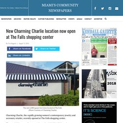 New Charming Charlie location now open at The Falls shopping center Miami's Community News
