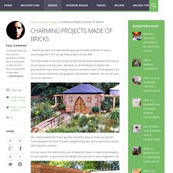CHARMING PROJECTS MADE OF BRICKS - Archiki