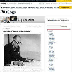 La charpente fasciste de Le Corbusier