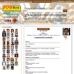 CV CHARPENTIER COUVREUR sur JOBBOIS, Le Site Emploi des Professionels du Bois - Partenaire PMEBTP