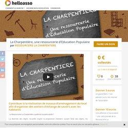 La Charpentière, une ressourcerie d'Education Populaire