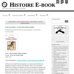 Charroux Robert - Le livre des mondes oubliés