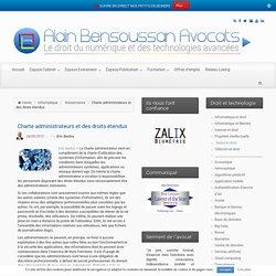 Charte administrateurs et des droits étendus