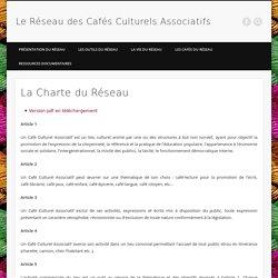 La Charte du Réseau - Le Réseau des Cafés Culturels Associatifs