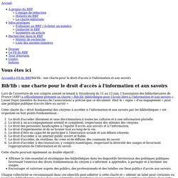 Bib'lib : une charte pour le droit d'accès à l'information et aux savoirs