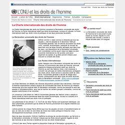 La Charte internationale des droits de l'homme. L'ONU et les droits de l'homme