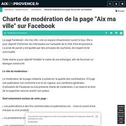 """Charte de modération de la page """"Aix ma ville"""" sur Facebook"""