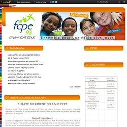 CHARTE DU PARENT DELEGUE FCPE - Le blog de la FCPE EPINAY-SUR- SEINE