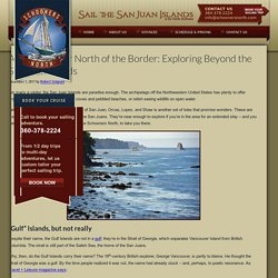 A Boat Charter North of the Border: Exploring Beyond the San Juan Islands