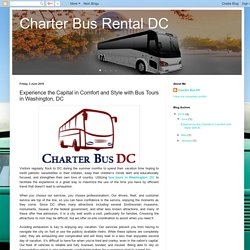 Experience the Capital in Comfort and Style with Bus Tours in Washington, DC