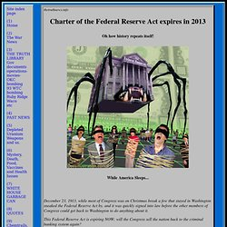 Charter of the Federal Reserve Act expires in 2013